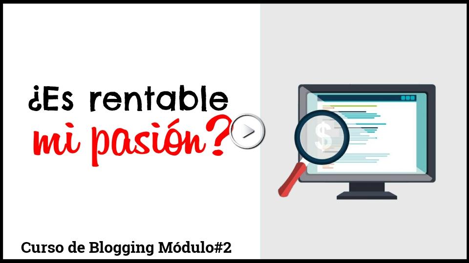 Como crear un blog pasion rentable