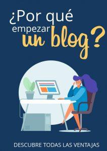 Por qué empezar un blog