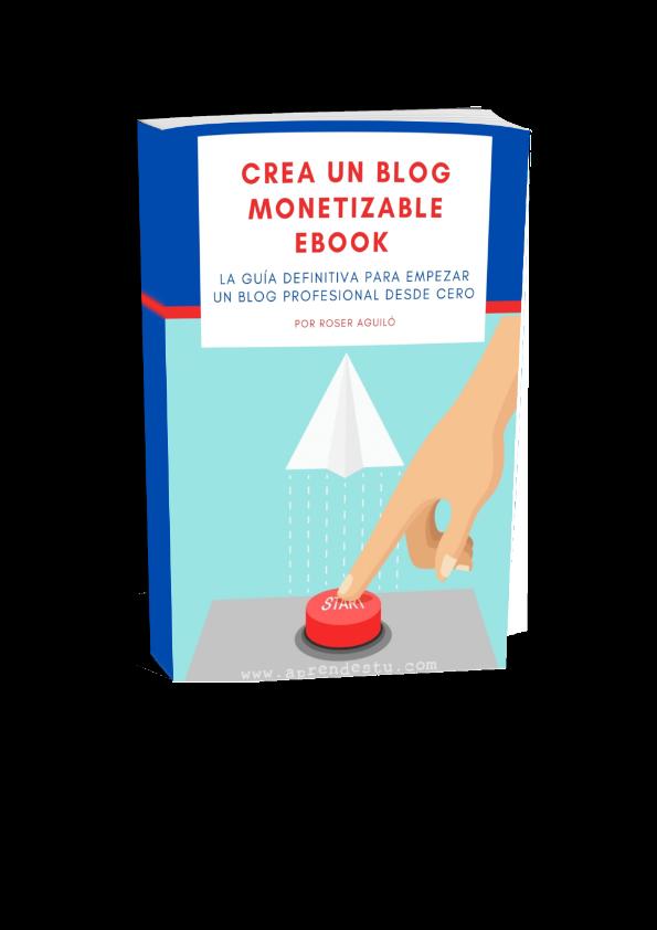 Ebook Crea un blog monetizable