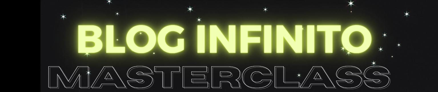 Blog Infinito masterclass la formula